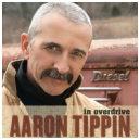 In Overdrive by Aaron Tippin (Country Crossing)