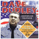 American Trucker by Dave Dudley