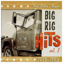 Truck Driver's Boogie, Big Rig Hits by Various Artists